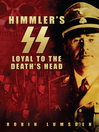 The Himmler's SS (eBook): Loyal to the Death's Head