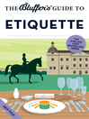 The Bluffer's Guide to Etiquette (eBook)