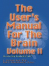 The User's Manual for the Brain, Volume 2 (eBook)