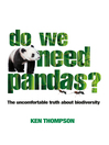 Do We Need Pandas? (eBook): The Uncomfortable Truth About Biodiversity