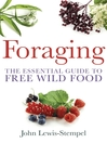 Foraging (eBook): The Essential Guide to Free Wild Food