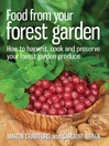 Food from your Forest Garden (eBook): How to harvest, cook and preserve your forest garden produce