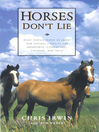 Horses Don't Lie (eBook): What Horses teach us about our natural capacity for awareness, confidence, courage and trust