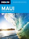 Moon Maui (eBook): Including Molokai & Lanai