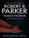 Family Honor (eBook): Sunny Randall Series, Book 1