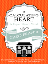 A Calculating Heart (eBook): Caper Court Series, Book 6