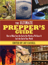 The Ultimate Prepper's Guide (eBook): How to Make Sure the End of the World as We Know It Isn't the End of Your World