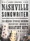 Nashville Songwriter (eBook): The Inside Stories Behind Country Music's Greatest Hits