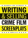 Writing & Selling (eBook): Crime Film Screenplays