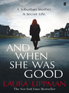 And When She Was Good (eBook)