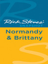 Rick Steves' Snapshot Normandy & Brittany (eBook)
