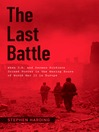 The Last Battle (eBook): When U.S. and German Soldiers Joined Forces in the Waning Hours of World War II in Europe