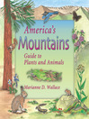 America's Mountains (eBook): Guide to Plants and Animals