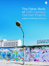 The Faber Book of Twentieth-Century German Poems (eBook)
