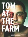 Tom at the Farm (eBook)