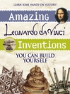 Amazing Leonardo da Vinci Inventions (eBook): You Can Build Yourself