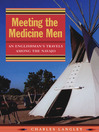 Meeting the Medicine Men (eBook): An Englishman's Travels Among the Navajo