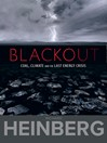 Blackout (eBook): Coal, Climate and the Last Engery Crisis