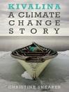 Kivalina : a climate change story