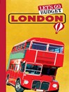 Let's Go Budget London (eBook): The Student Travel Guide