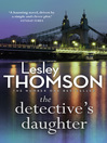 The Detective's Daughter (eBook): The Detective's Daughter Series, Book 1