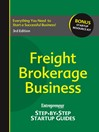Freight Brokerage Business (eBook): Your Step by Step Guide to Success