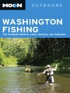 Moon Washington Fishing (eBook): The Complete Guide to Lakes, Streams, and Saltwater
