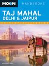 Moon Taj Mahal, Delhi & Jaipur (eBook)