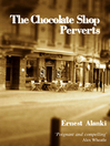 The Chocolate Shop Perverts (eBook)