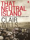 That Neutral Island (eBook)