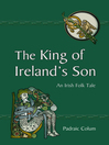 The King of Ireland's Son (eBook): An Irish Folk Tale