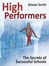 High Performers (eBook): The Secrets of Successful Schools