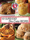 101 Super-Easy Slow-Cooker Recipes Cookbook (eBook)