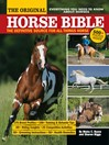 The Original Horse Bible (eBook): The Definitive Source for All Things Horse