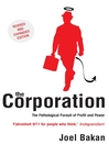The Corporation (eBook): The Pathological Pursuit of Profit and Power