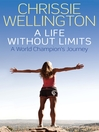 A Life Without Limits (eBook)