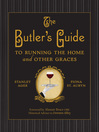 The Butler's Guide (eBook): To Running the Home and Other Graces