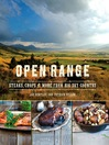 Open Range (eBook): Steaks, Chops, and More from Big Sky Country