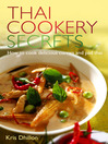 Thai Cookery Secrets (eBook): How to Cook Delicious Curries and Pad Thai