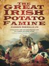 The Great Irish Potato Famine (eBook)