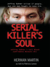 Serial Killer's Soul (eBook): Jeffrey Dahmer's Cell Block Confidante Reveals All