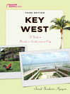 Key West (eBook): A Guide to Florida's Southernmost City