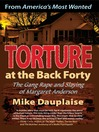 Torture at the Back Forty (eBook): The Gang Rape and Slaying of Margaret Anderson