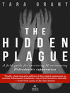 The Hidden Plague (eBook): A Field Guide For Surviving and Overcoming Hidradenitis Suppurativa