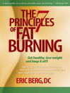 The 7 Principles of Fat Burning (eBook): Get Healthy, Lose Weight and Keep It Off!