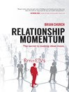 Relationship Momentum (eBook): The Secret to Making Ideas Move