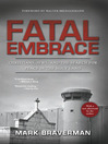 Fatal Embrace (eBook): Christians, Jews, and the Search for Peace in the Holy Land