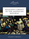 Religious Liberty in the American Republic (eBook)