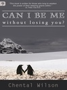 Can I Be Me, Without Losing You? (eBook)