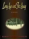 Long Ago and Far Away (eBook): A World War Two Novel